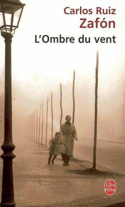 L'Ombre du Vent de Carloz Ruiz Zafon