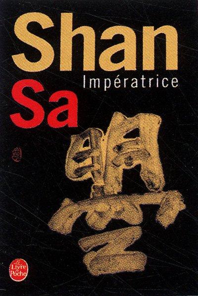 Impératrice - Shan Sa.
