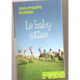 Le baby-sitter de Jean-Philippe Blondel
