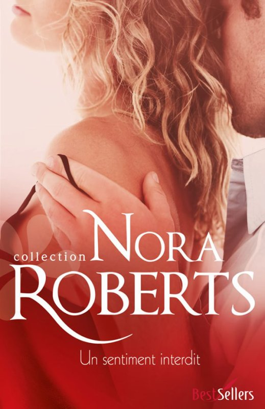 Un sentiment interdit de Nora Roberts