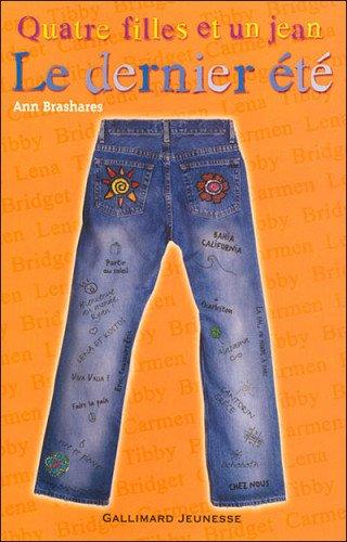 T.4 Quatre filles et un jean, le dernier été d'Ann Brashares