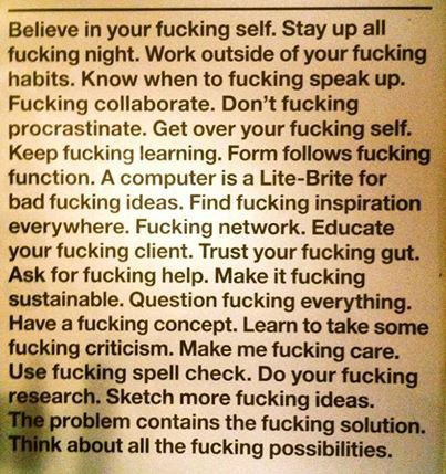 Rules for writers and artists and lovers and life...