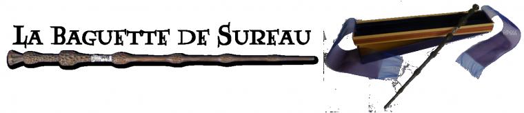 La Baguette de Sureau