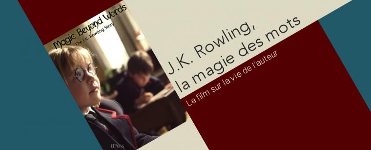 J.K. Rowling, la magie des mots