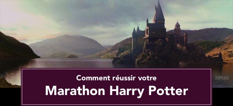 Comment réussir votre marathon Harry Potter