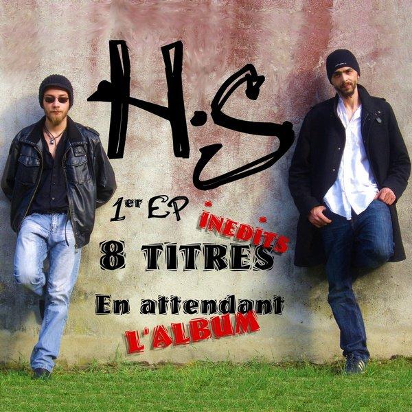 """1er EP de H.S : """"En attendant l'album"""" en téléchargement gratuit"""