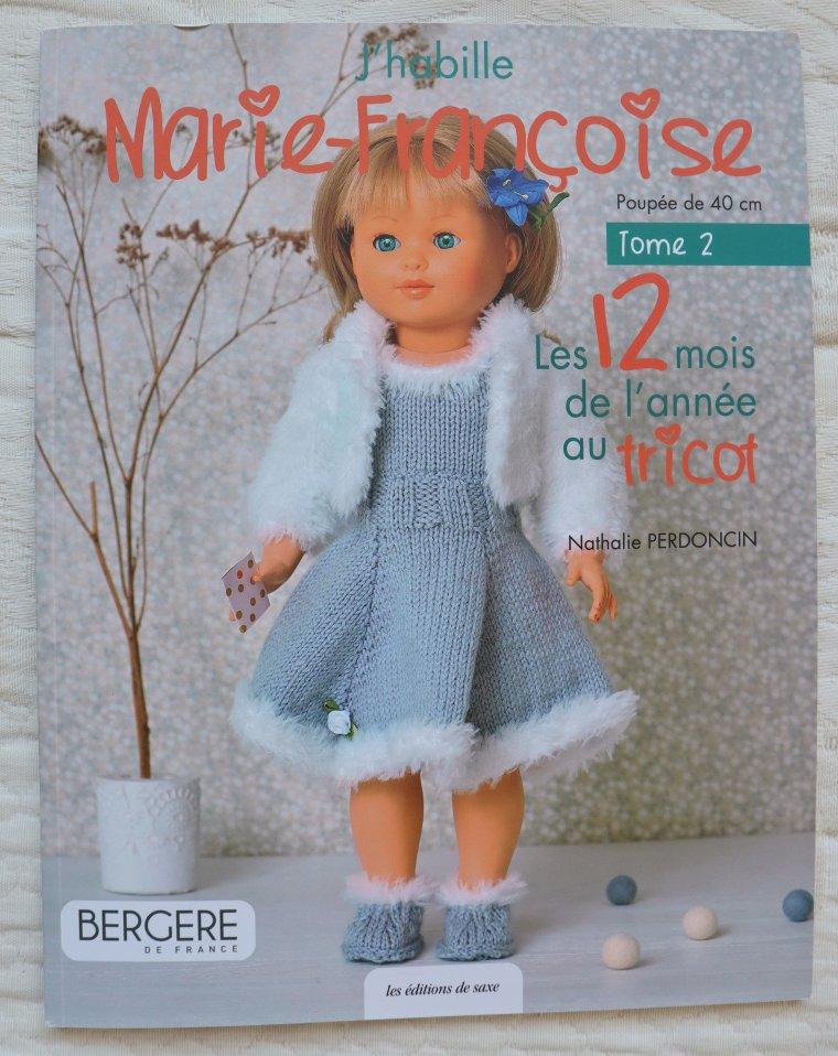 """J'habille Marie-Françoise"" - tome 2"