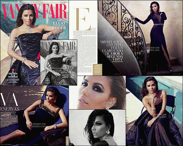 *  Eva         fait la couverture du magazine   Vanity Fair  pour le mois de Mars - découvrez des photos du photoshoot.         *