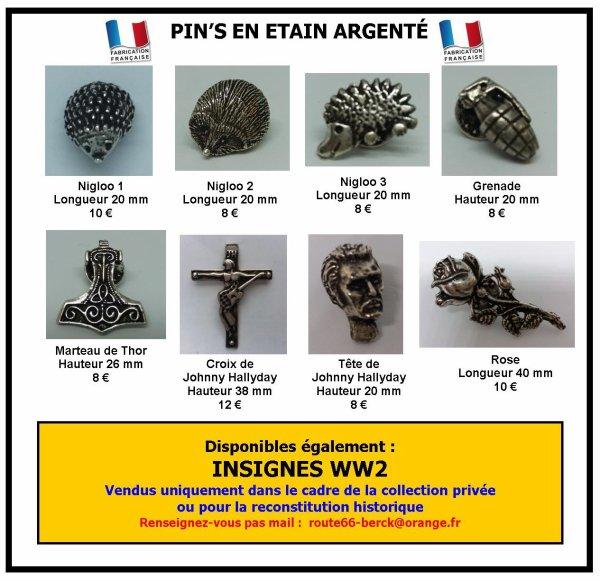 PIN'S & INSIGNES (adaptables sur vêtements et chapeaux)