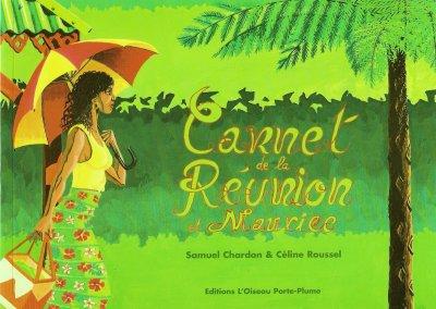 Carnet de la Réunion et Maurice