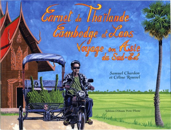 Carnet de Thaïlande, Cambodge et Laos