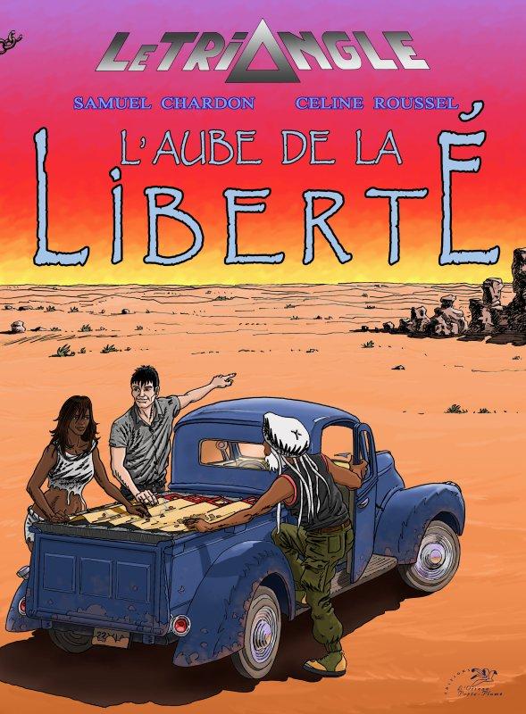"""BD la suite ! """"L'Aube de la Liberté"""" Tome 2"""