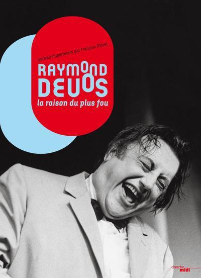 """Line Renaud - """"Raymond Devos, la raison du plus fou"""" par Fr. Morel"""