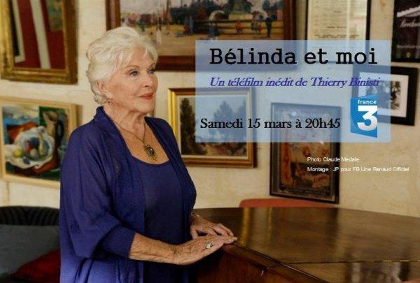 """Line Renaud - Ce soir, diffusion de """"Belinda et moi"""""""