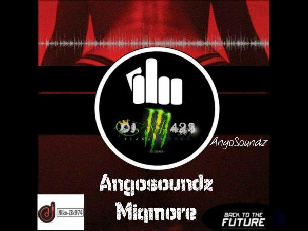 Blakacé-Prod-Music-974 / #ANGOSOUNDZ#MIGMORE(Deejay Séb423) 2016 (2016)