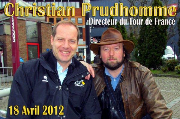 Monsieur CHRISTIAN PRUDHOMME (1960) Monsieur TOUR DE FRANCE depuis 2003.