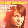 Discographie Années 70 _ Singles et EPs _ Faut Pas Pleurer Comme Ça / Si Je T'aime