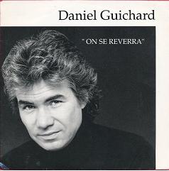 Daniel Guichard – On Se Reverra