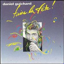 Daniel Guichard – Faire La Fête !