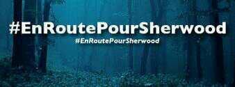 En route pour Sherwood !