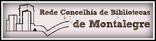 Rede Concelhia de Bibliotecas de Montalegre | Portal Oficial