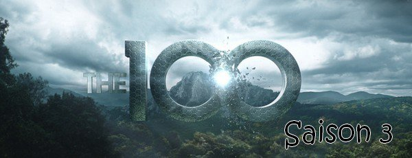 Saison en marche ! The 100