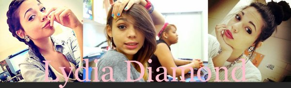 Lydia Diamond - 16 ans - Grabriela Corzo