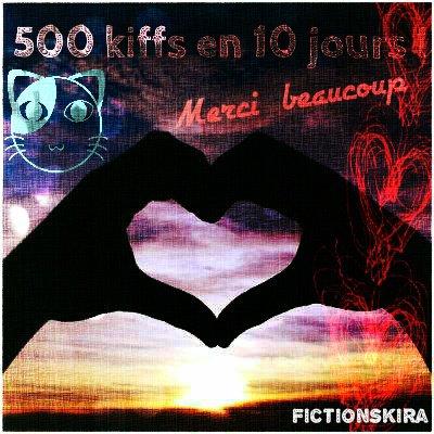500 kiffs merci ^^