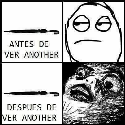 """Avant et après avoir l'animé """" Another """""""