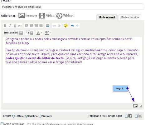 Blog: Aumenta o écran do novo editor de texto!