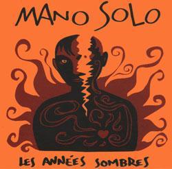 Discographie - Les Années Sombres