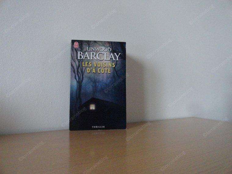 Linwood Barclay lu par Béa pour lorraineblog