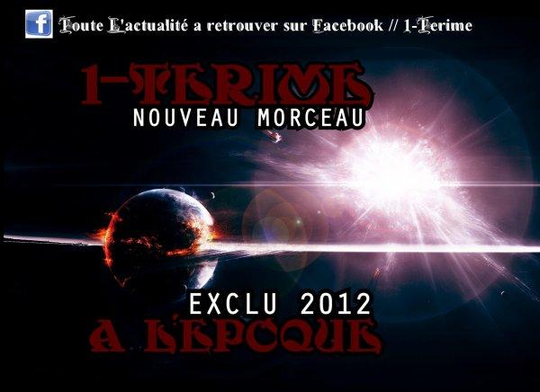 Nouveauté : 1-Terime - A L'epoque (2012)