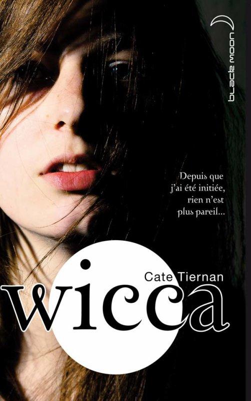 Wicca  tome 1 : l'éveil.