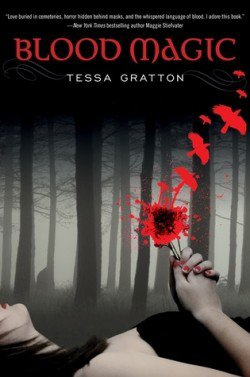 Blood Magic - Tessa Gratton