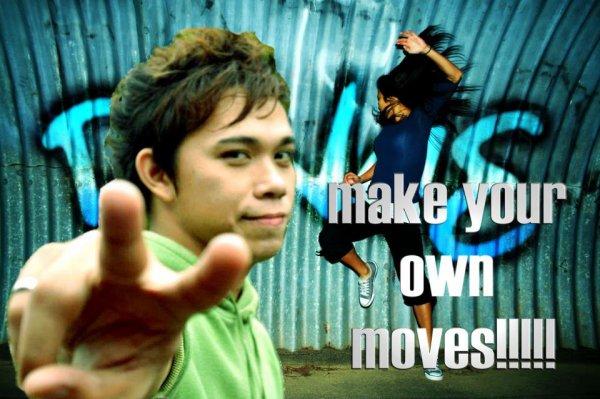 -MAKE YOUR OWN MOVES d@-,@b \V/,-
