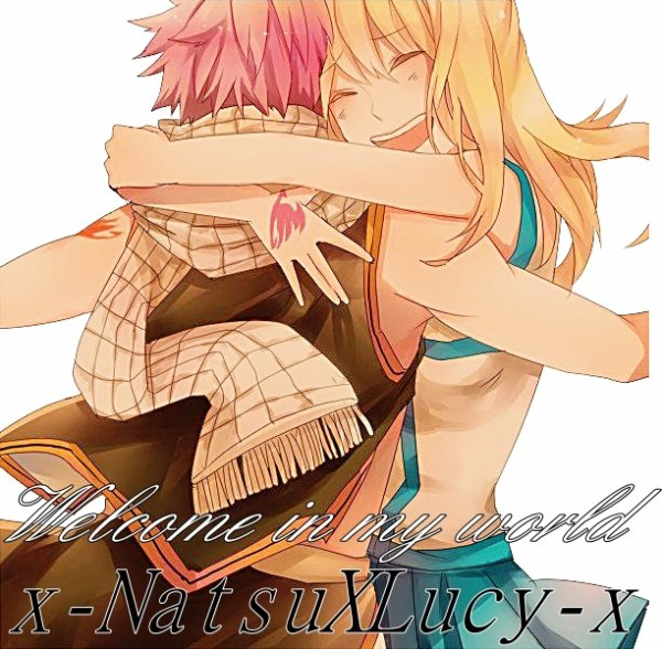 __『_______________________________________________________________________ ___________WELCOME IN MY WORLD____________________________________________ ___________________________________Fairy Team ☮____________Fire☄_________ ______Love______Flames & Keys_❤________________Natsu_&_Lucy________♀♂_____ ___________________________________________________________________________ _____Fan-Fiction✩____________________________________x-NatsuXLucy-x©______ _______________________________________________________________________』__