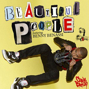 Chris Brown feat. Benny Benassi / Beautiful people (2011)