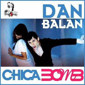 Dan Balan  / Chica Bomb  (2011)