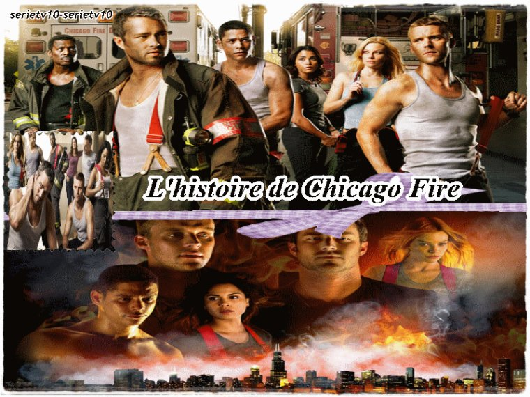 L'histoire De Chicago Fire