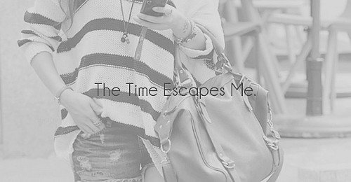 TheTimeEscapesMe