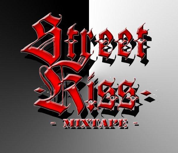 Sreet Kiss mixtape en téléchargement gratuit >>>