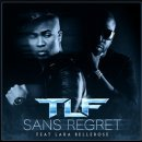 sans regret de TLF feat. Lara Bellerose sur Skyrock