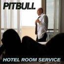 Hotel room service de Pitbull sur Skyrock