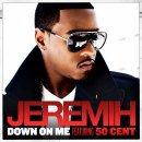 Down on me de 50 Cent feat. Jeremih sur Skyrock