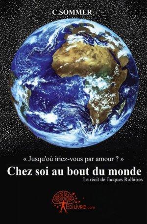 Chez soi au bout du monde, Charles Sommer