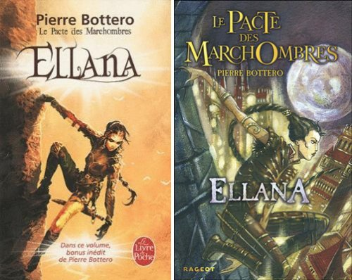 Le Pacte des Marchombres - Tome 1 : Ellana, Pierre Bottero