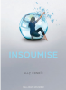 Promise - Tome 2 : Insoumise, Ally Condie