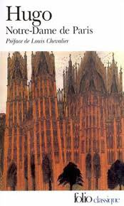 Notre-Dame de Paris - 1482, Victor Hugo