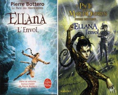 Le Pacte des Marchombres - Tome 2 : Ellana, L'Envol, Pierre Bottero